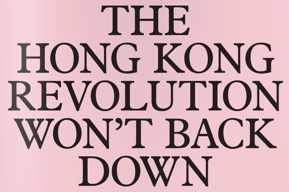 The Hong Kong Revolution won't back down